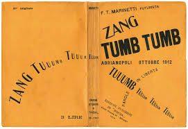 """Words in Freedom"" Filippo Tommaso Marinetti, Zang Tumb Tumb, 1914"