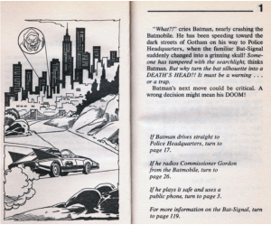 Above is an example of a typical choose-your-own-adventure book, from Which Way Batman?