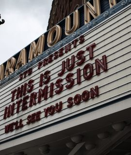This is just an intermission marquee