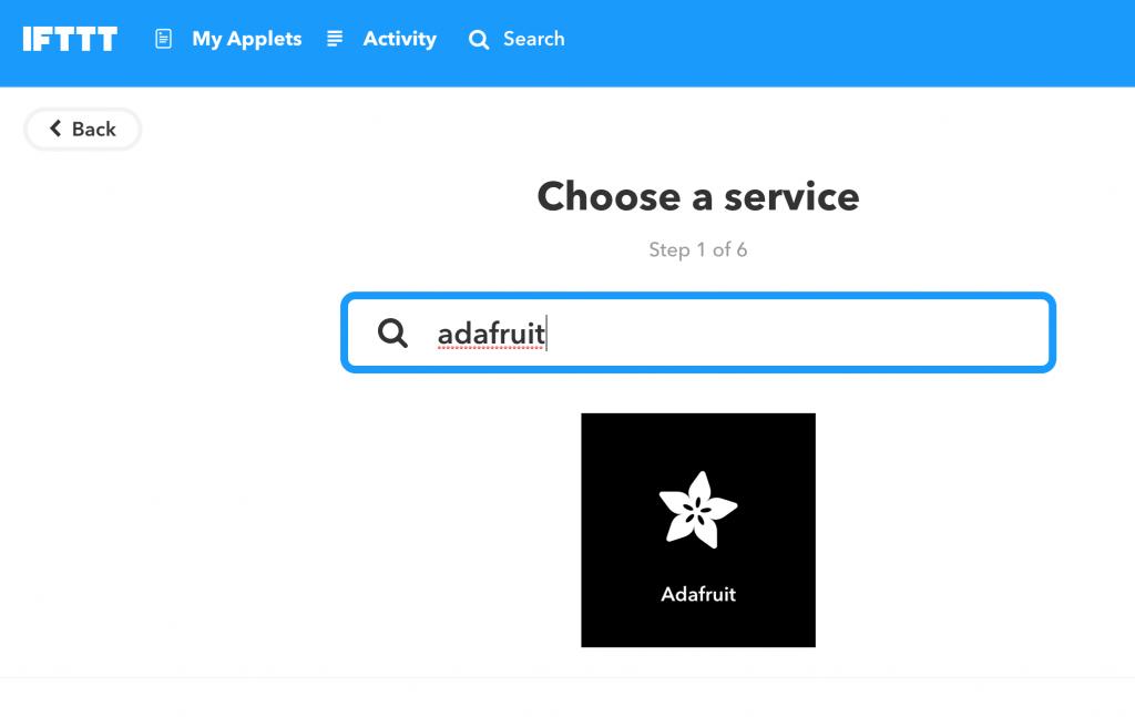 "Step 1 in IFTTT applet, find the ""This"" platform Adafruit"