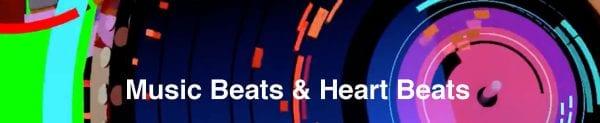 music beats & heart beats