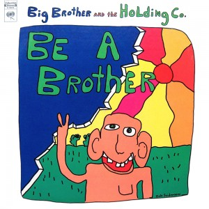 07 BigBrotherandTheHolding Co
