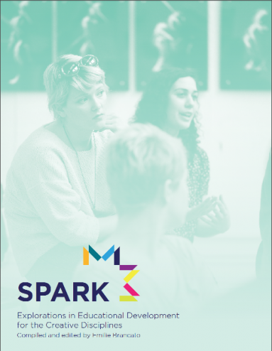 Cover of SPARK: Explorations in Educational Development for the Creative Disciplines guide showcasing students in a classroom
