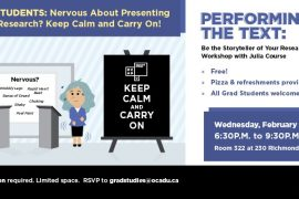 Learn strategies to relax and prepare your mind and body for a presentation, connect your voice with gestures, hook your audience with a compelling 'opener' and rehearse techniques to minimize performance anxiety. This dynamic session is suitable for graduate students wanting to enhance presentation skills or participating in any knowledge translation communication challenge (the 3MT® competition, HULT).