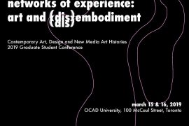 2019 CADN Graduate Student Conference - Networks of Experience: Art and (Dis)Embodiment