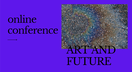 Art and Future Online Conference. Purple background with text and abstract art work.