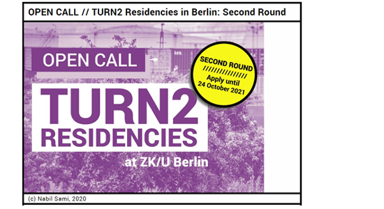 Image for Turn2 Residencies at ZK/U Berlin Open Call 2nd round. Apply until October 24 2021.