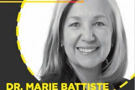 Dr. Marie Battiste | September 26, 6:30-8:30pm