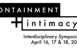 CFP: Containment and Intimacy Interdisciplinary Symposium