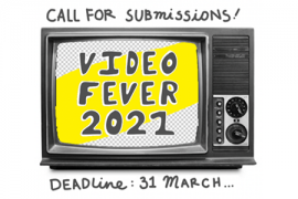 Video Fever Call for Submissions