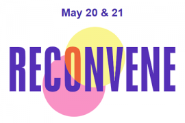 Reconvene May 20 and 21
