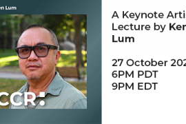 Photo of Ken Lum with the following text: Public Art: A Keynote Artist Lecture by Ken Lum 27 October 2021, 6PM PDT/ 9PM EDT