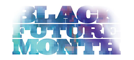 Black Future Month; Call for submissions January 31, 2015; 3rd Annual Afrofuturism Exhibition 3015