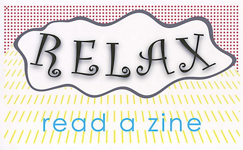 Relax, read a zine poster
