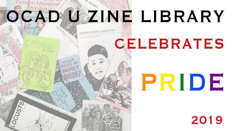 OCAD U Zine Pride Month 2019