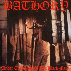bathory_under_the_sign_of_the_black_mark_1338305217_crop_550x550