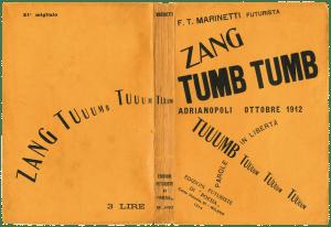 Filippo Tommaso Marinetti Zang Tumb Tumb: Adrianopoli Ottobre, 1912-1914