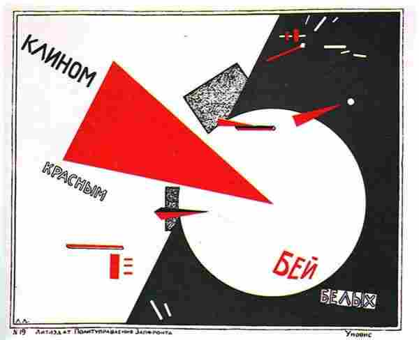 El Lissitzky, Beat The Whites With The Red Wedge, 1919.