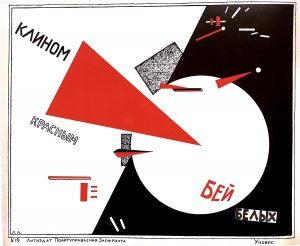 El Lissitzky, Beat the Whites with the Red Wedge, 1919. Color lithograph, 191/2 *28 in (49.5 *71.4 cm). Van Abbemuseum, Eindhoven, The Netherlands