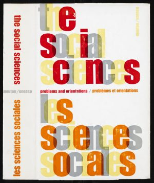 Jurriaan Schrofer - The social sciences, Problems and orientations, 1968