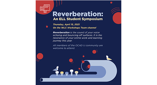 Reverberation: An ELL Student Symposium April15 2021