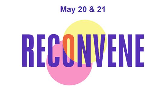 Reconvene May 20 and 21