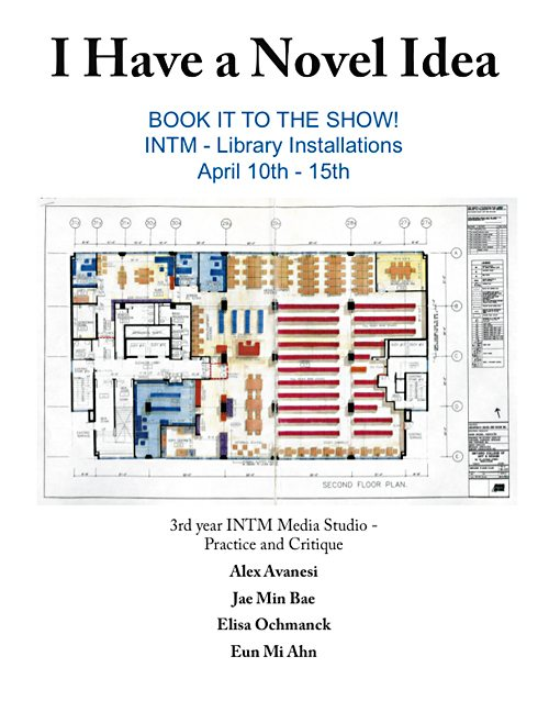 I Have A Novel Idea, Book IT TO THE SHOW!; INTM - Library Installations